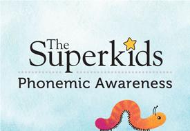 Superkids Phonemic Awareness